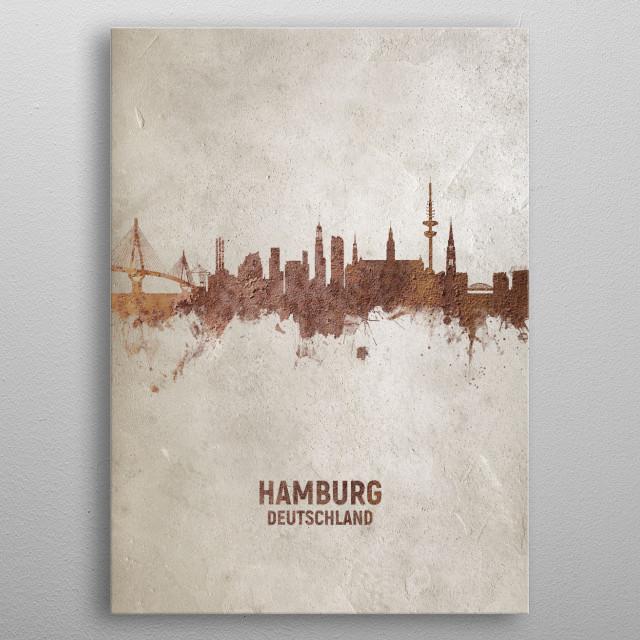 Art print of the skyline of Hamburg, Germany. Rust on concrete. metal poster