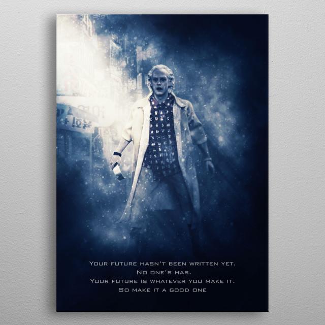 Dr. Emmett Brown tagline metal poster