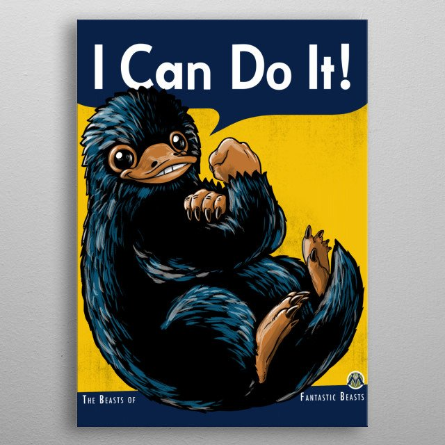 A Niffler's pouch can hold numerous items I hope you like it ^^  metal poster