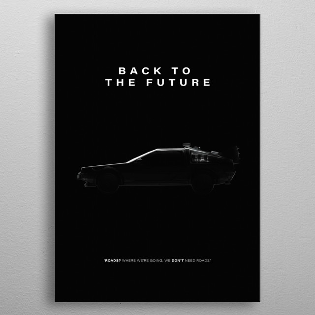 Iconic Film Poster of the 1985 Classic Back To The Future metal poster
