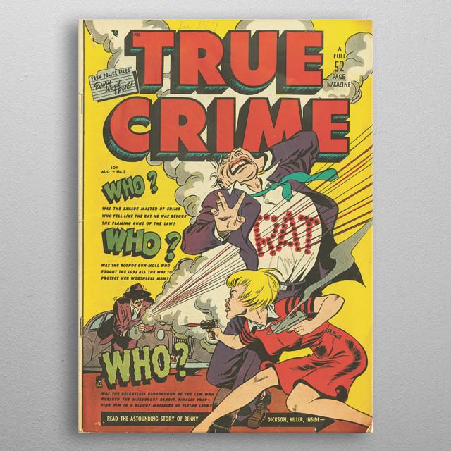 Cover of true crime comic book metal poster
