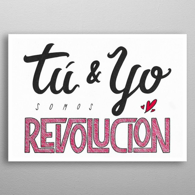 Scanned Hand Made Spanish Lettering. Inspired by been a Lesbofeminism activist. metal poster