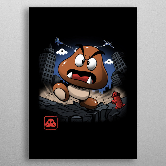 Goomba Kaiju on the loose! metal poster