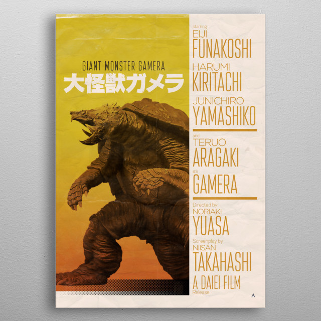 Movie poster inspired by the 1965 Gamera movie and, 1960's movie posters in general.  metal poster