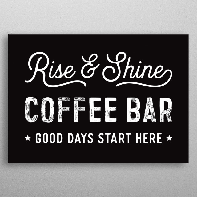 Modern-rustic black and white coffee bar sign. metal poster