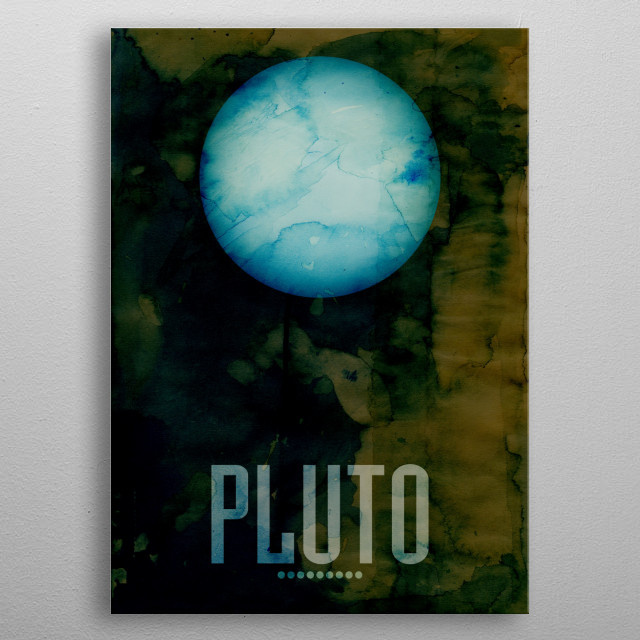Watercolor art print of the Planet Pluto metal poster