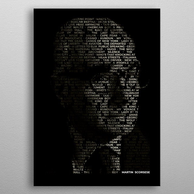 Famous Director with a list of their work in typography form. metal poster