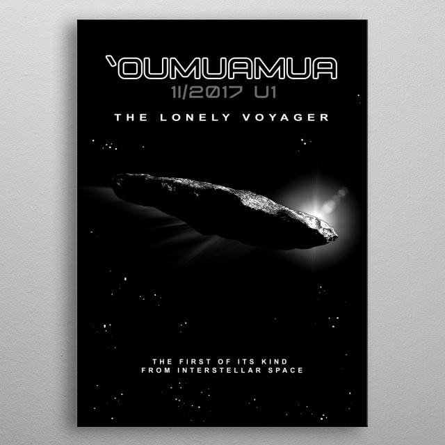 OUMUAMUA-Interstellar object-Astronomy metal poster