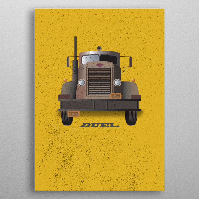 Duel - Alternative Movie Poster Steven Spielberg's first outing as director. Classic tense chase movie with that truck... metal poster