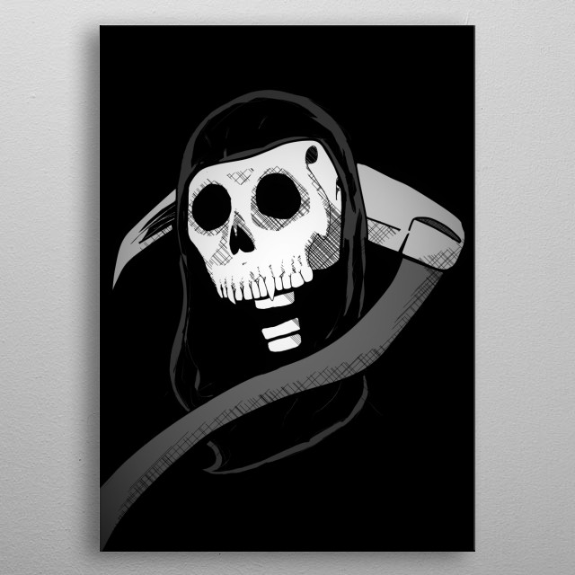 You never know what day might be your last. So might as well enjoy life while you can. metal poster