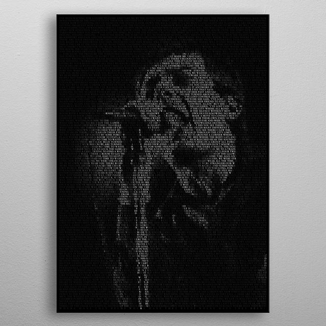 A typographic portrait of Ian Curtis created from the lyrics of Joy Divisions Unknown Pleasures and Closer albums. Set in Stempel Garamond. metal poster