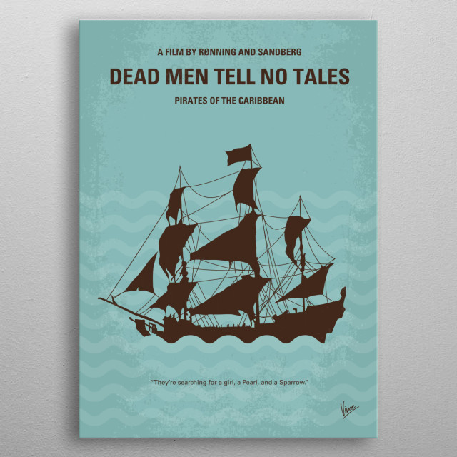 Captain Jack Sparrow searches for the trident of Poseidon while being pursued by an undead sea captain and his crew.  metal poster