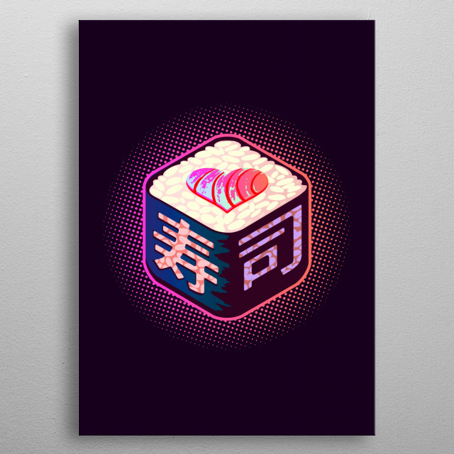 How much do you love sushi? metal poster