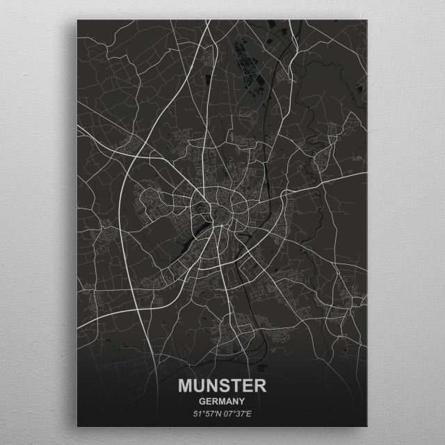 High-quality metal print from amazing Greyscale Maps collection will bring unique style to your space and will show off your personality. metal poster