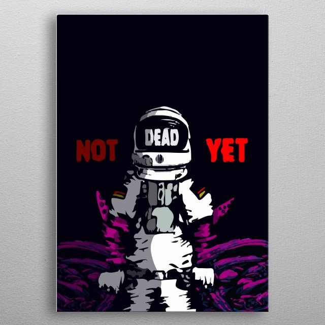 Kopo have been trapped while he was on a galactic mission  metal poster