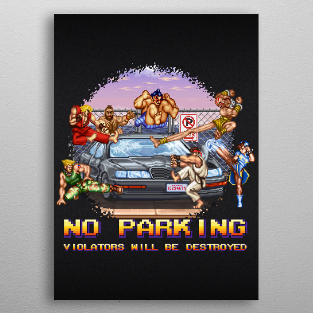 No Parking Violators will be Destroyed by Likelikes metal poster