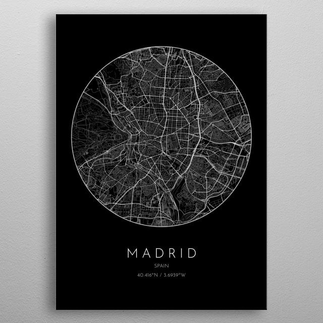 Black version of minimalistic city map of Madrid in Spain  metal poster