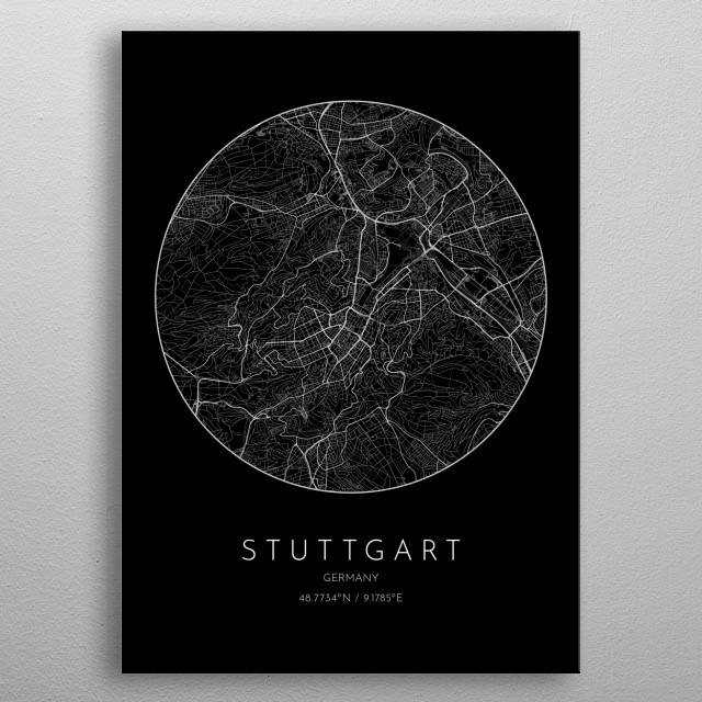 Black version of minimalistic city map of of Stuttgart in Germany metal poster