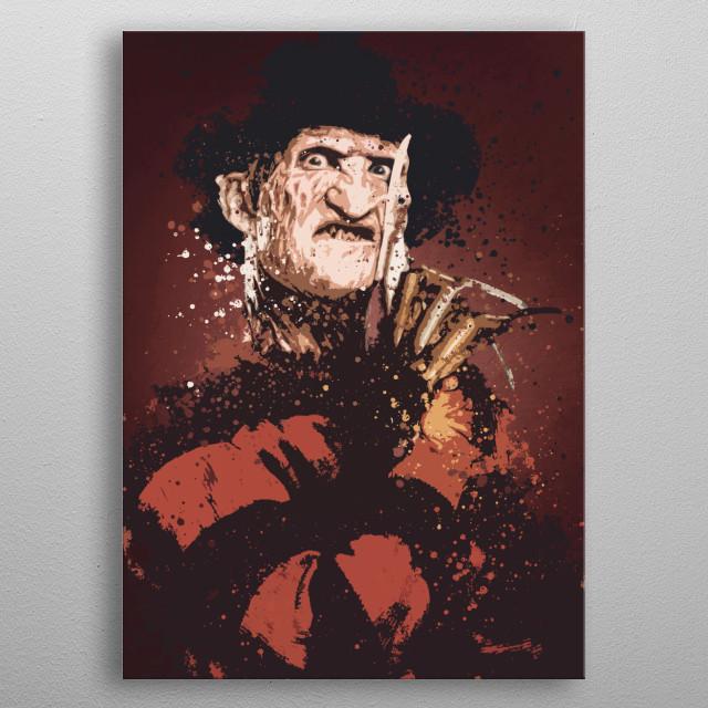 freddy krueger splatter art work based on the Nightmare on Elm Street universe. metal poster