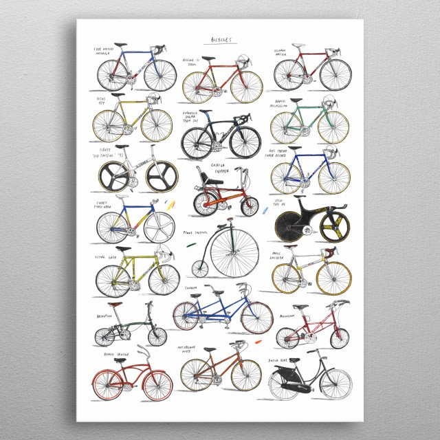 A collection of bicycles, large and small, fast and slow. Originally hand drawn in pencil and colouring pencils. metal poster