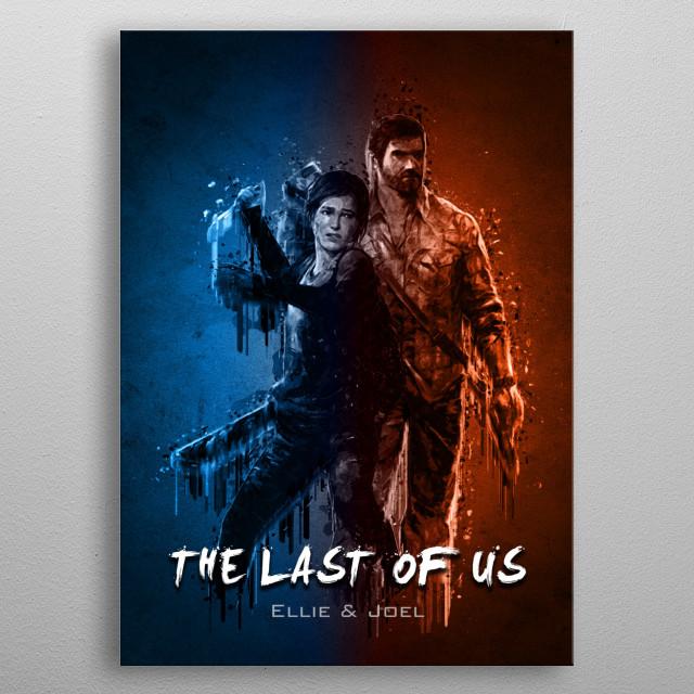 The Last of US - Ellie and Joel metal poster
