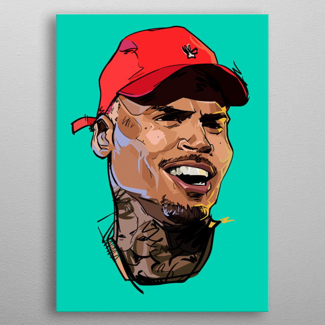 Chris Brown inspired by his music metal poster