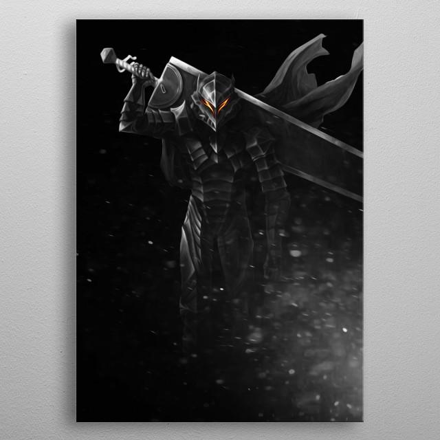 Guts in his Berserker Armor from Berserk metal poster
