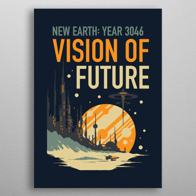 Vision of Future metal poster
