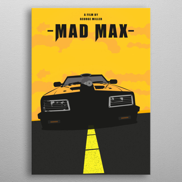 In the days of Mel G. The Ford Falcon was the original Mad Max vehicle   metal poster