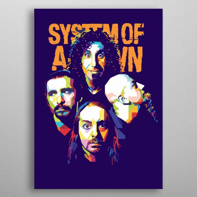 System of a Down, or simply System, is an Armenian-American heavy metal band from Glendale, California, formed in 1994 metal poster