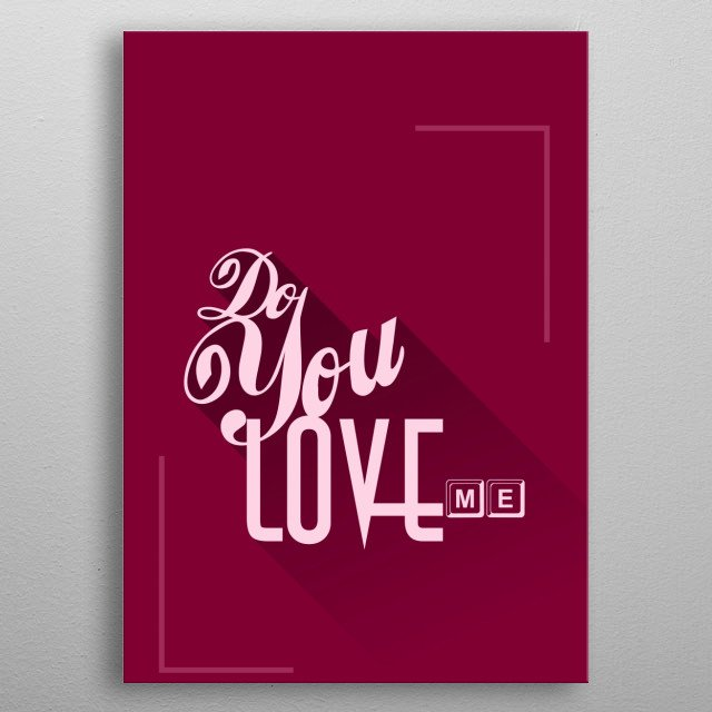quote do you love me in the modern flat design concept concepts made for love questions metal poster