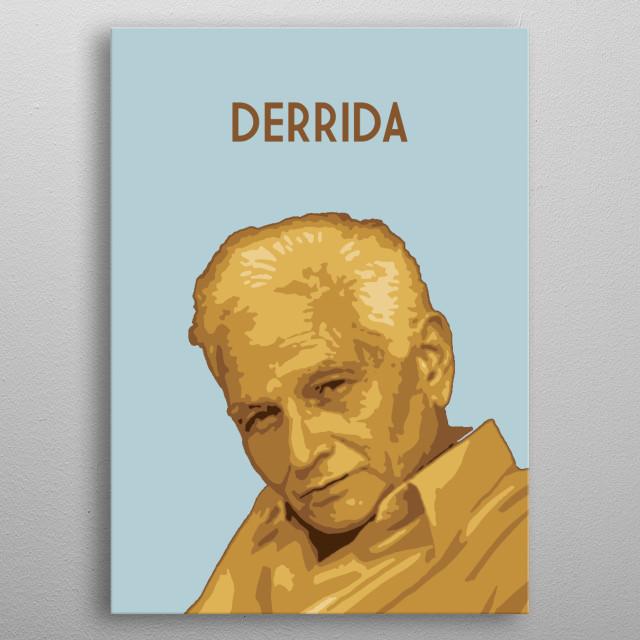 Jacques Derrida metal poster