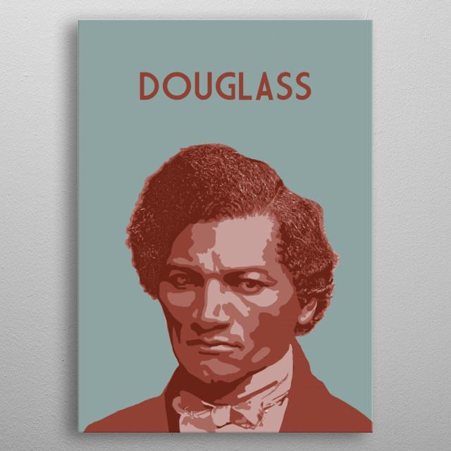 Frederick Douglass metal poster