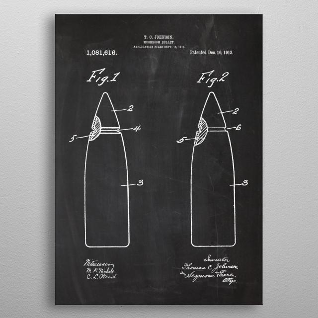 1913 Mushroom Bullet - Patent Drawing metal poster