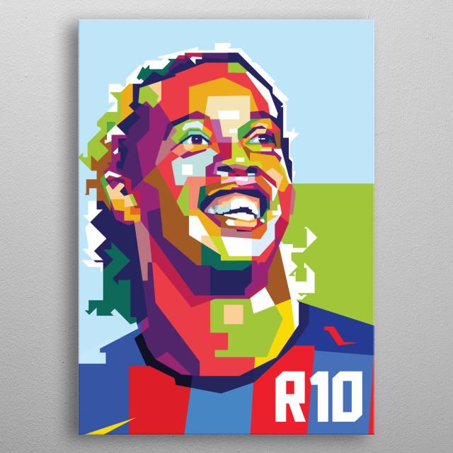 Ronaldinho in WPAP Art metal poster