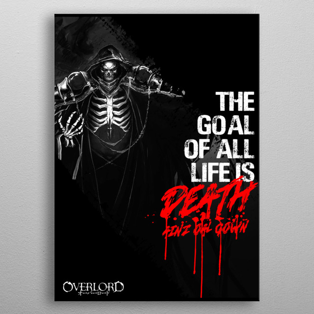 This is an illustration of Ainz from the famous new anime series Overlord. This anime is one of the most popular these days including manga. metal poster