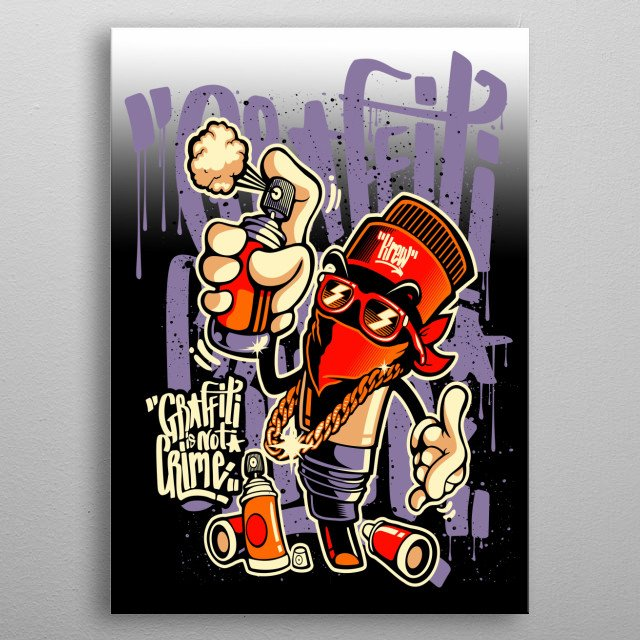 Graffiti Is Not A Crime Spray Paint Graffiti Graphic  metal poster
