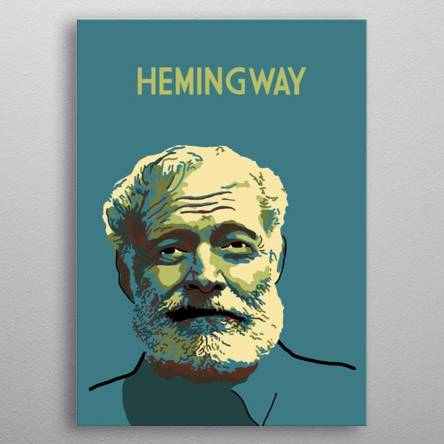 Ernest Hemingway metal poster