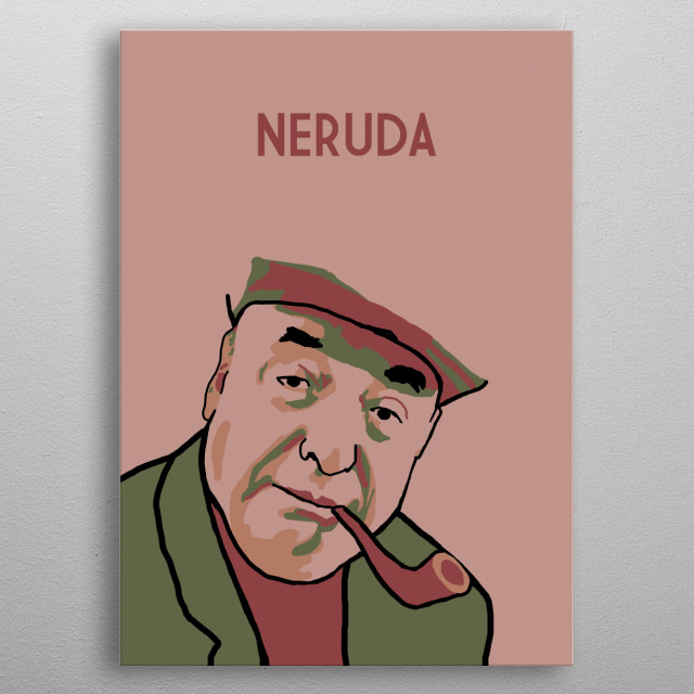 Pablo Neruda metal poster