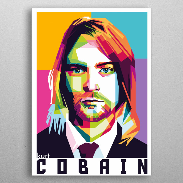 an American singer, songwriter, and musician, best known as the guitarist and frontman of the rock Nirvana metal poster
