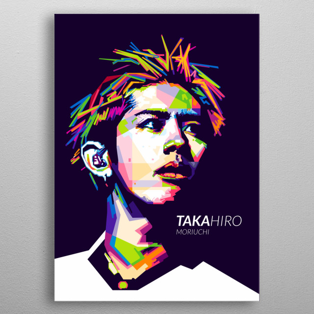 known professionally as Taka, is the lead vocalist of the Japanese rock band One Ok Rock. Taka is the main lyricist and composer of his band metal poster