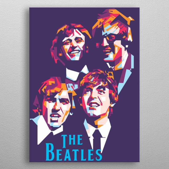 the beatles were an English rock band formed in Liverpool. metal poster