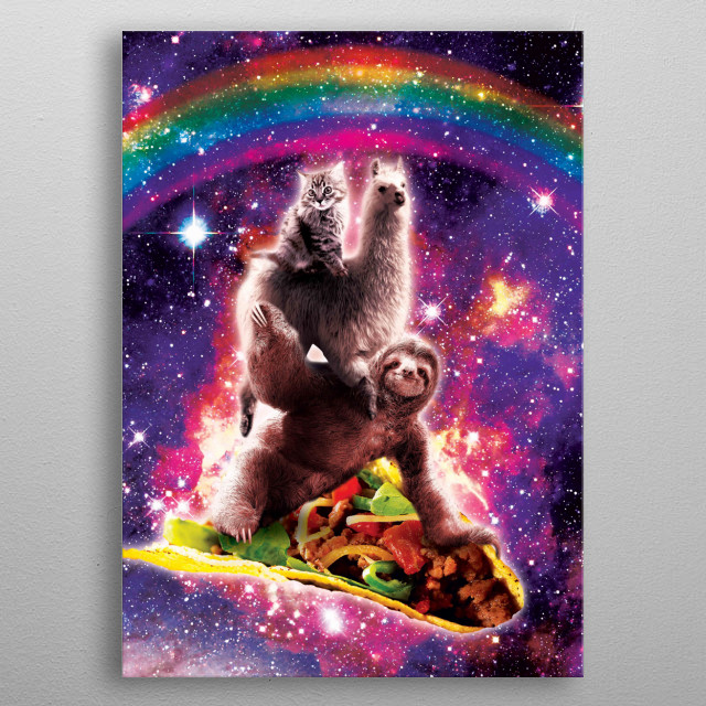 Pick up this funny outer space galaxy cat riding llama riding sloth on taco design. metal poster