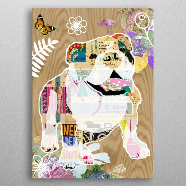 Bulldog Collage metal poster