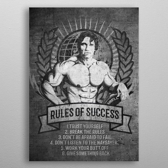 Inspirational rules of success of Arnold Schwarzenegger metal poster