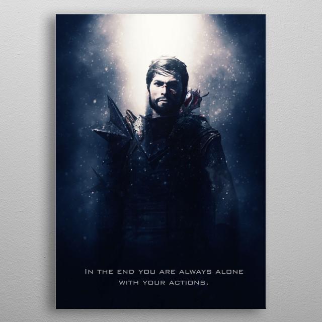 Hawke of Dragon Age tagline metal poster