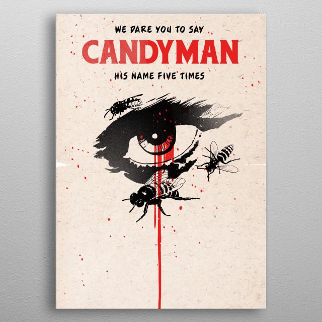 Alternative Candyman art movie inspired metal poster