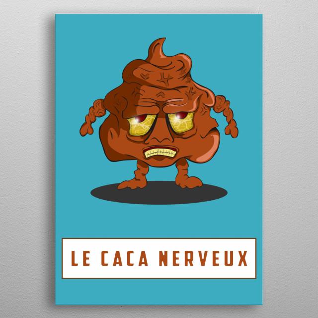 humour illustration d'un caca nerveux une belle déco pour vos wc  metal poster