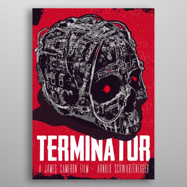 Alternative Terminator movie art inspired metal poster
