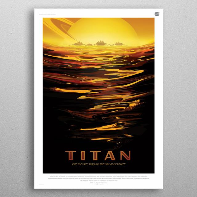 Fantasy tour of Titan by NASA metal poster